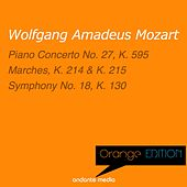 Orange Edition - Mozart: Piano Concerto No. 27, K. 595 & Symphony No. 18, K. 130 by Various Artists