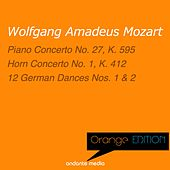 Play & Download Orange Edition - Mozart: Piano Concerto No. 27, K. 595 & German Dances by Various Artists | Napster
