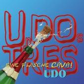 Play & Download Un Dos Tres (...eine Flasche Cava!) by Udo | Napster