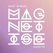 Play & Download Magnetise by Danny Wheeler | Napster