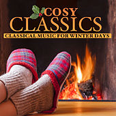Play & Download Cosy Classics by Various Artists | Napster