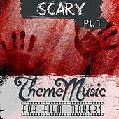 Play & Download Scary Theme Music for Film Makers Pt. 1 by Various Artists | Napster