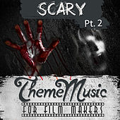 Play & Download Scary Theme Music for Film Makers Pt. 2 by Various Artists | Napster