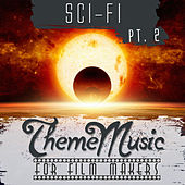 Play & Download Sci-Fi Theme Music for Film Makers Pt. 2 by Various Artists | Napster