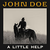 Play & Download A Little Help by John Doe | Napster