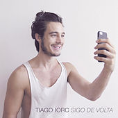 Play & Download Sigo de Volta - EP by Tiago Iorc | Napster