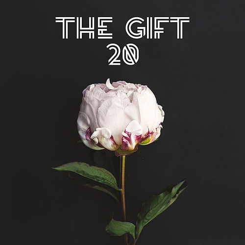 Play & Download 20 by The Gift | Napster