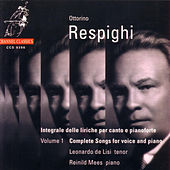 Respighi: Complete Songs For Voice and Piano, Volume 1 by Reinild Mees