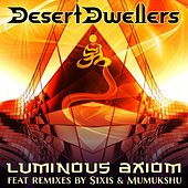 Luminous Axiom by Desert Dwellers