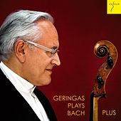 Play & Download Suites for Solo Cello Nos. 1-6, BWV 1007-1012 (Geringas plays Bach Plus) by David Geringas | Napster