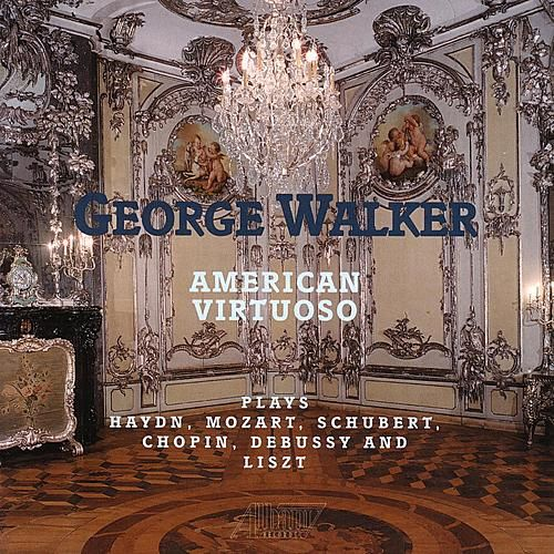 Play & Download American Virtuoso by George Walker | Napster