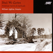 Play & Download Shall We Gather by William Appling Singers & Orchestra | Napster