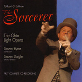 Play & Download Gilbert & Sullivan - The Sorcerer by Ohio Light Opera | Napster