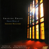 Amazing Grace: Organ Music of Adolphus Hailstork by James Kosnik