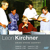 Leon Kirchner - Complete String Quartets by Orion String Quartet