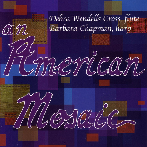 Play & Download An American Mosaic by Debra Wendells Cross | Napster