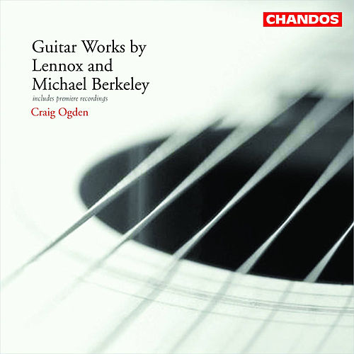 BERKELEY, L. / BERKELEY, M.: Guitar Works by Craig Ogden
