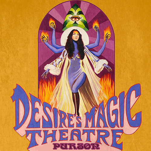 Play & Download Desire's Magic Theatre by Purson | Napster