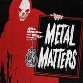 Play & Download Metal Matters by Various Artists | Napster