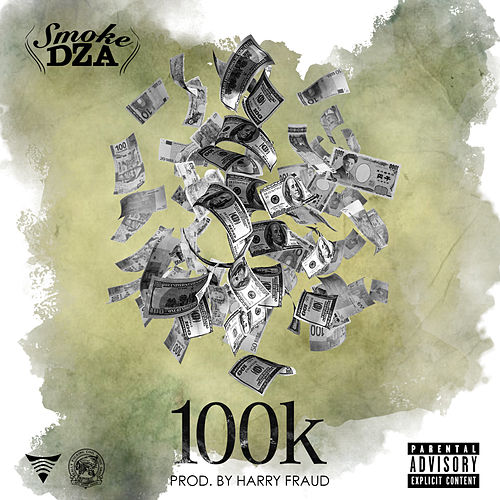Play & Download 100K - Single by Smoke Dza | Napster