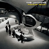 Play & Download Paging Mr. Proust by The Jayhawks | Napster