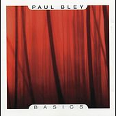 Play & Download Basics by Paul Bley | Napster