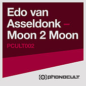 Play & Download Moon 2 Moon by Edo van Asseldonk | Napster