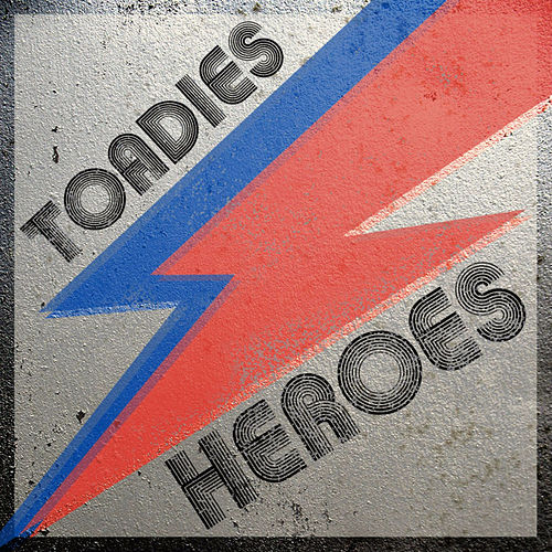 Play & Download Heroes by Toadies | Napster