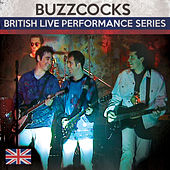 Play & Download British Live Performance Series by Buzzcocks | Napster
