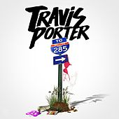 Play & Download 285 by Travis Porter | Napster