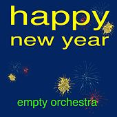 Play & Download Happy New Year (Originally Performed by Abba) [Karaoke Version] by Empty Orchestra | Napster