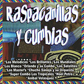 Play & Download Raspacanillas y Cumbias by Various Artists | Napster
