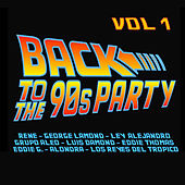 Back To The 90's Party, Vol. 1 by Various Artists