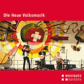 Play & Download Die Neue Volksmusik by Various Artists | Napster