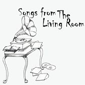 Play & Download Songs From The Living Room by Living Room | Napster