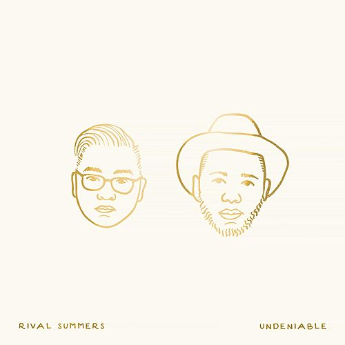 Play & Download Undeniable by Rival Summers | Napster