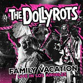 Family Vacation: Live in the Los Angeles by The Dollyrots