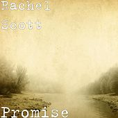 Play & Download Promise by Rachel Scott | Napster