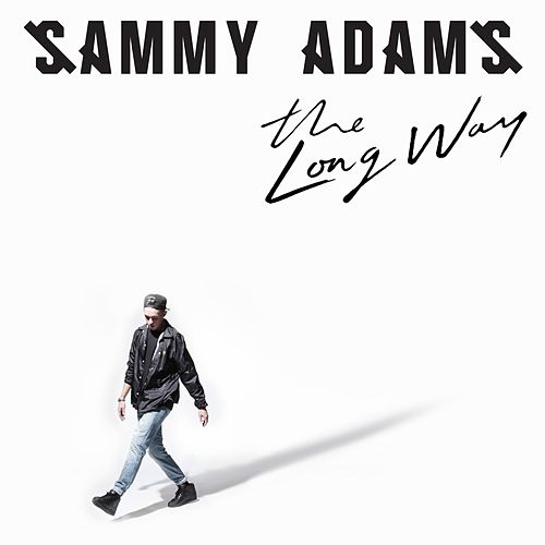 The Long Way by Sammy Adams