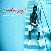 Play & Download Sideways by Khing Jus Wurk | Napster