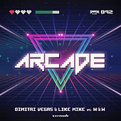 Play & Download Arcade by Dimitri Vegas & Like Mike | Napster