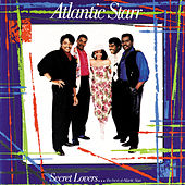 Play & Download Secret Lovers...The Best of Atlantic Starr by Atlantic Starr | Napster