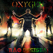 Play & Download Não Desista by Oxygen | Napster