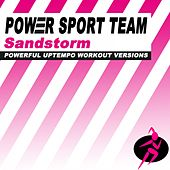 Play & Download Sandstorm (Powerful Uptempo Cardio, Fitness, Crossfit & Aerobics Workout Versions) by Power Sport Team | Napster