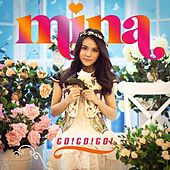 Play & Download Go Go Go by Mina | Napster