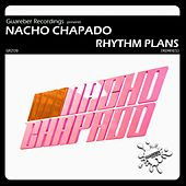 Play & Download Rhythm Plans Remixes 1st Pack by Nacho Chapado | Napster