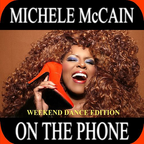 On The Phone (Weekend Dance Edition) - EP de Michele Mccain