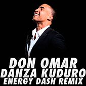 Play & Download Danza Kuduro (Energy Dash Remix) by Don Omar | Napster