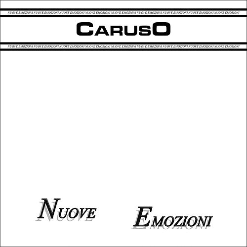 Play & Download Nuove emozioni by Caruso | Napster