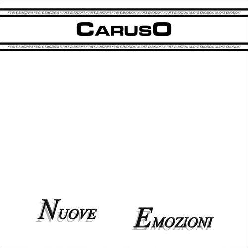 Nuove emozioni by Caruso